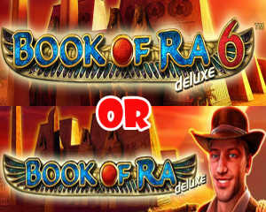 Book of Ra Deluxe or Book of Ra Deluxe 6